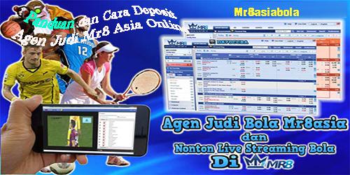 Panduan dan Cara Deposit Agen Judi Mr8 Asia Online
